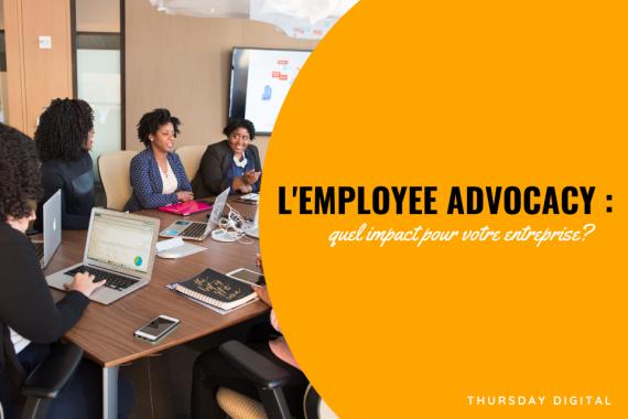 defintion - employee advocacy - thursday digital - aubin zoh